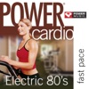 Power Cardio - Electric 80's (44 Min Non-Stop Workout (138-152 BPM) Perfect for Fast Cardio, Fast Paced Walking, Elliptical and General Fitness), Power Music Workout