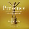 Amy Cuddy - Presence (Unabridged) portada