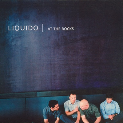 At the Rocks - Liquido