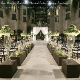 Traditional Classical Guitar Wedding Standards Music For The Prelude Processional Bridal Entrance Recessional And Postlude Of A Ceremony