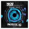 Nicky Romero Presents Miami 2015, Nicky Romero