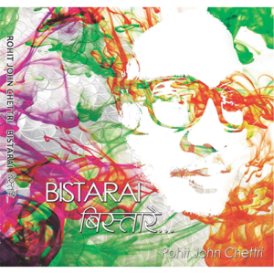 Rohit John Chettri - Bistarai