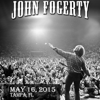 2015/05/16 Live in Tampa, FL - John Fogerty