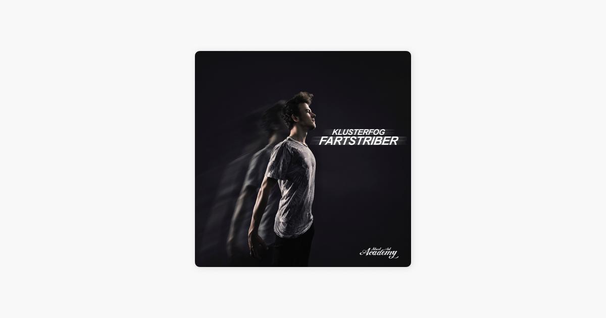 Fartstriber Single By Klusterfog On Apple Music