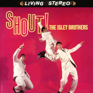 The Isley Brothers - Shout, Pts. 1 & 2