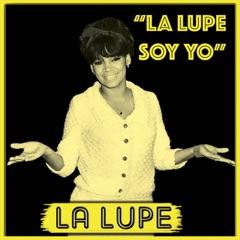 La Lupe Soy Yo