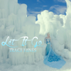 Let It Go - Traci Hines