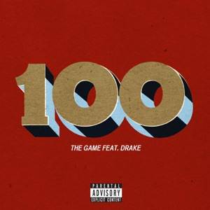 The Game - 100 feat. Drake