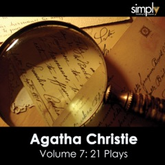 Agatha Christie: 21 Play Summaries, Volume 7 – Without Giving Away the Plots (Unabridged)