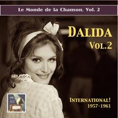 Le monde de la chanson: Dalida, Vol. 2 - International (Remastered 2015)