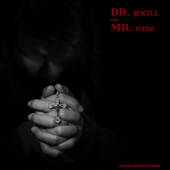 The Strange Case of Dr Jekyll and Mr Hyde (By Robert Louis Stevenson)