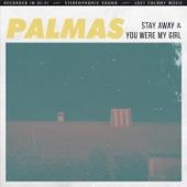 Palmas - You Were My Girl