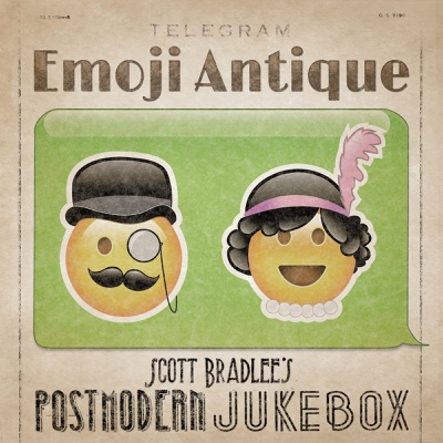 Emoji Antique - Scott Bradlee's Postmodern Jukebox album