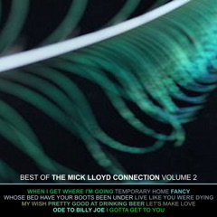 The Very Best of the Mick Lloyd Connection, Volume 2