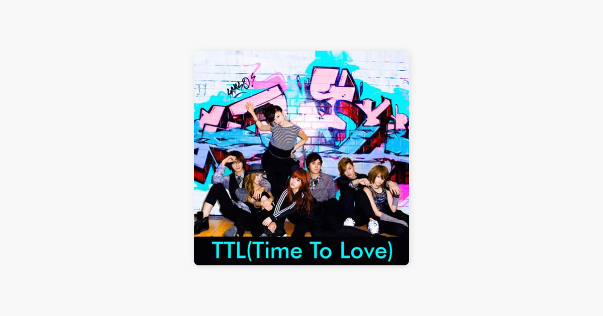 T-ARAの「T.T.L (Time To Love) ...