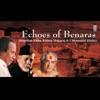 Echoes of Banaras