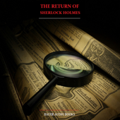 The Return of Sherlock Holmes (By Sir Arthur Conan Doyle)