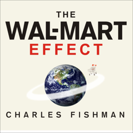 The Wal-Mart Effect (Unabridged) audiobook