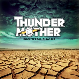 https://thundermother.bandcamp.com/album/rock-n-roll-disaster