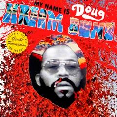 My Name Is Doug Hream Blunt