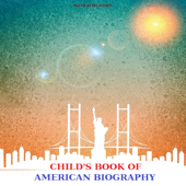 The Child's Book of American Biography (By Mary Stoyell Stimpson)