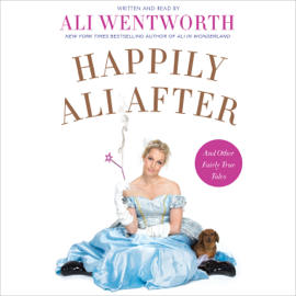 Happily Ali After: And Other Fairly True Tales (Unabridged) audiobook