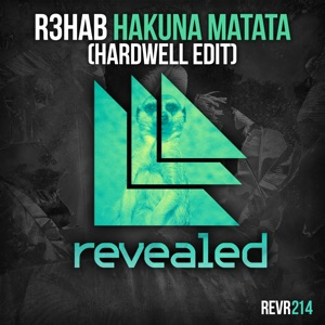 Hakuna Matata (Hardwell Edit) - Single Mp3 Download
