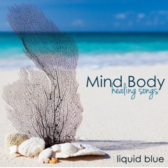 Mind Body Healing Songs