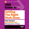 Harvard Business Review - HBR Guide to Getting the Right Work Done (Unabridged) grafismos