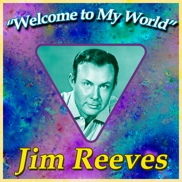 ‎Welcome to My World by Jim Reeves on iTunes