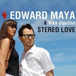 Stereo Love - EP. Edward Maya ...