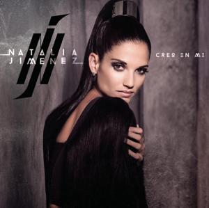 Natalia Jiménez - Creo en Mí