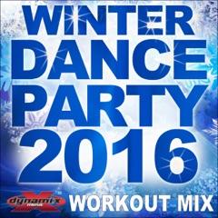 Burn Up the Dance (Workout Mix)