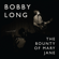 The Bounty of Mary Jane - Bobby Long