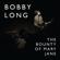 The Bounty of Mary Jane - Bobby Long