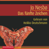 Jo NesbГё - Das fГјnfte Zeichen: Harry Hole 5 artwork