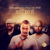 Just Do It (feat. Petro) - Single