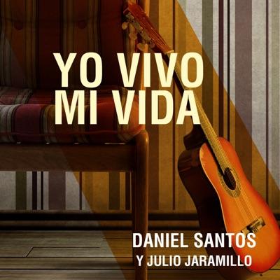 Yo Vivo Mi Vida - Julio Jaramillo