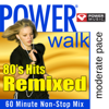 Power Cardio - 80's Hits Remixed (60 Minute Non-Stop Workout Mix) - Power Music Workout