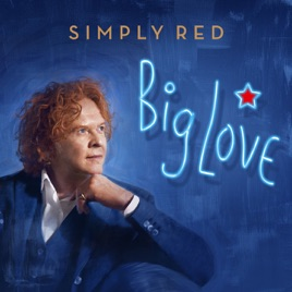 ‎Big Love by Simply Red on Apple Music