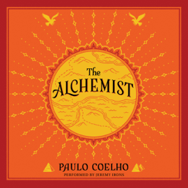 The Alchemist: A Fable About Following Your Dream (Unabridged) - Paulo Coelho mp3 download