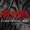 Piano Dreamers Renditions of Fleetwood Mac