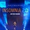 Insomnia 2.0 (Avicii Remix) [Radio Edit] - Single, Faithless