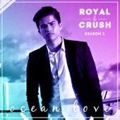 "Ocean Love (From ""Royal Crush Season 2"") - Single"