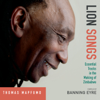 Lion Songs: Essential Tracks in the Making of Zimbabwe - Thomas Mapfumo