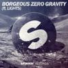 Zero Gravity (feat. Lights) - Single ジャケット写真