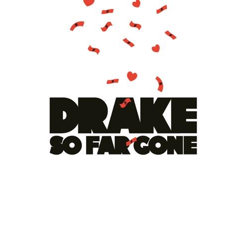 Drake - So Far Gone - EP