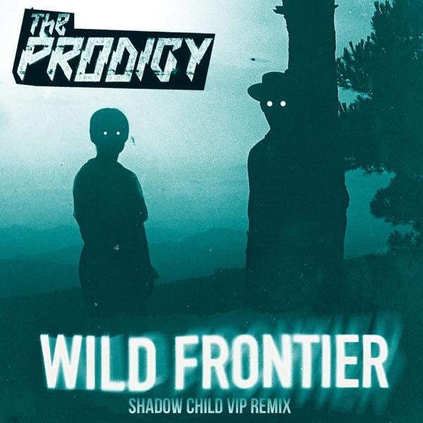 Wild Frontier (Shadow Child VIP Remix) - Single
