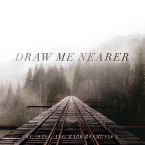 Mark Rasmussen - Draw Me Nearer