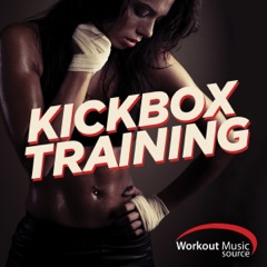 Workout Music Source - Kickbox Training Session (Non-Stop Workout Session 133-145 BPM)